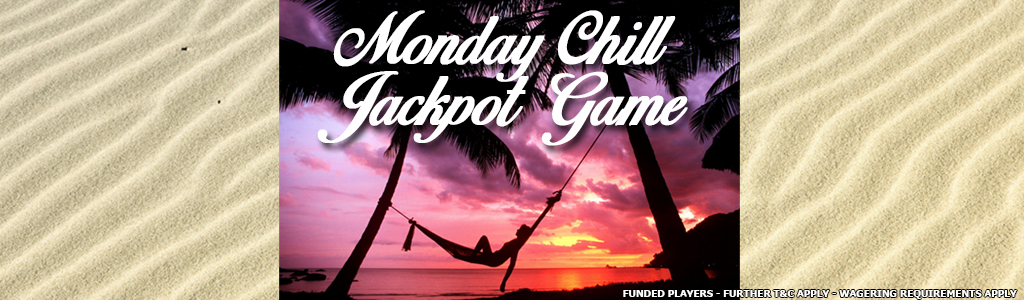 Monday Chill Jackpot Game banner